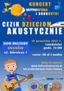 Koncert NutkoSfera - CeZik dzieciom @ Dom Kultury